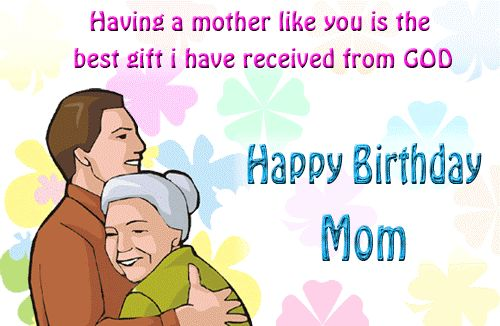 Beautiful Happy Birthday Messages For Mother