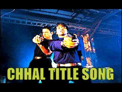 Chhal Title Song   Chhal (2002)   Kay Kay Menon, Jaya Seal & Prashant Na...