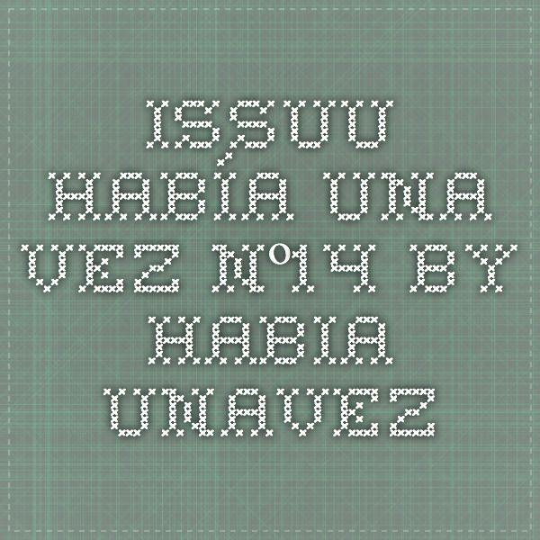 ISSUU - Había Una Vez Nº14 by habia unavez