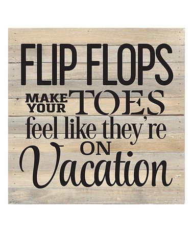 Another great find on #zulily! 'Flip Flops' Box Sign #zulilyfinds