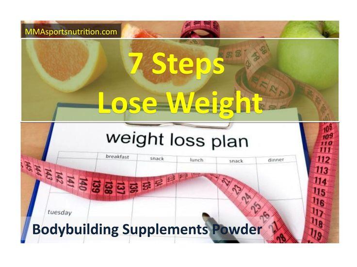 7 steps to lose weight - bodybuilding supplements powder #BodybuildingSupplementsSowder #BodybuildingMMAProteinMatrix #supplementsAndNutrition