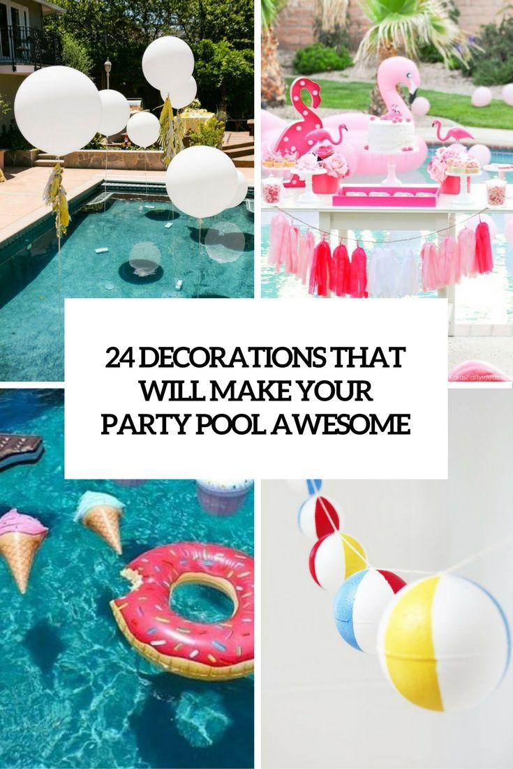 Pool Party Ideas Kids pool party noodle race Decorations That Will Make Any Pool Party Awesome Cover