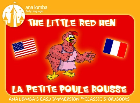 La petite poule rousse (Ana Lomba's Easy Immersion Classic Storybooks): quite long bilingual stories (others available as in-app purchases); Griffin really likes this one and listens to it in French and in English; this app exists for other languages like Chinese and Spanish as well