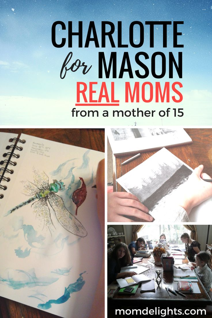Charlotte Mason for Real Moms - Mom Delights