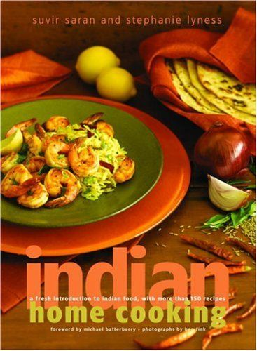 Indian Home Cooking: A Fresh Introduction to Indian Food, with More Than 150 Recipes by Suvir Saran http://www.amazon.com/dp/0609611011/ref=cm_sw_r_pi_dp_J393ub0ZBJY36