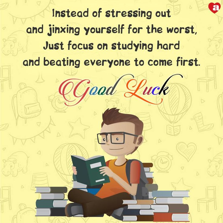 Wish Me Luck For My Exam Quotes: 1000+ Ideas About Good Luck For Exams On Pinterest