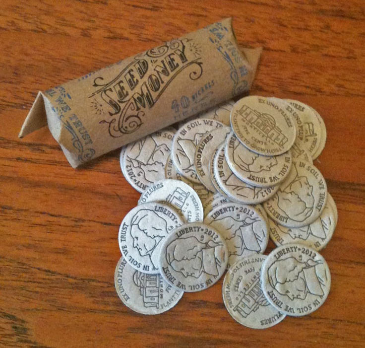 Seed Money looks like the real thing - pennies, nickels, dimes, and quarters - but is far more valuable. Tuck these paper coins in soil to grow colorful flowers and delicious vegetables. Fun wedding favor idea! via Leafcutter Designs