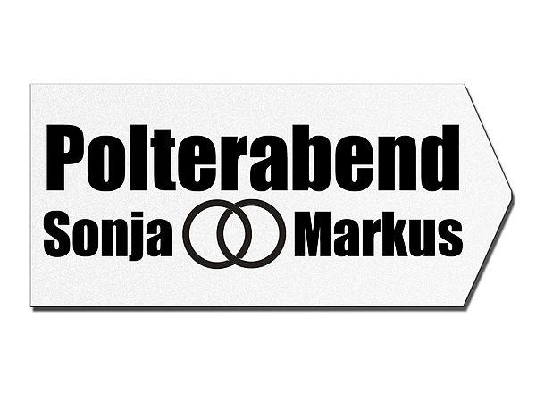 Wegweiser zum Polterabend aus Dibond in Pfeilform - Hausnummern und S ...