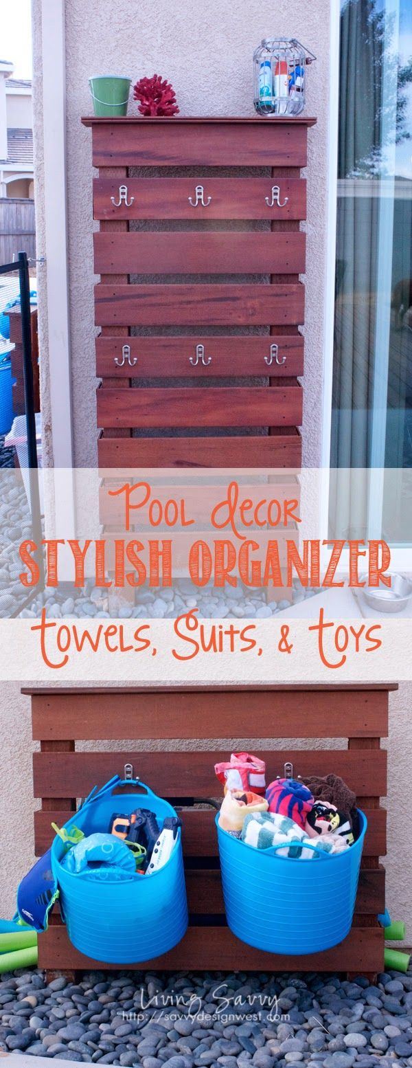 Living Savvy: How To | Pool Towel, Suit, Toy Rack.  Keeping all the STUFF in one place!
