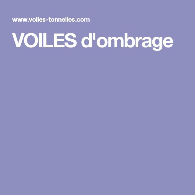 VOILES d'ombrage
