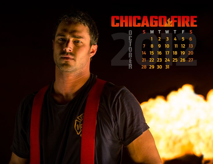 Kelly Fire Wallpaper Free: Our #ChicagoFire Calendar Is Here For October