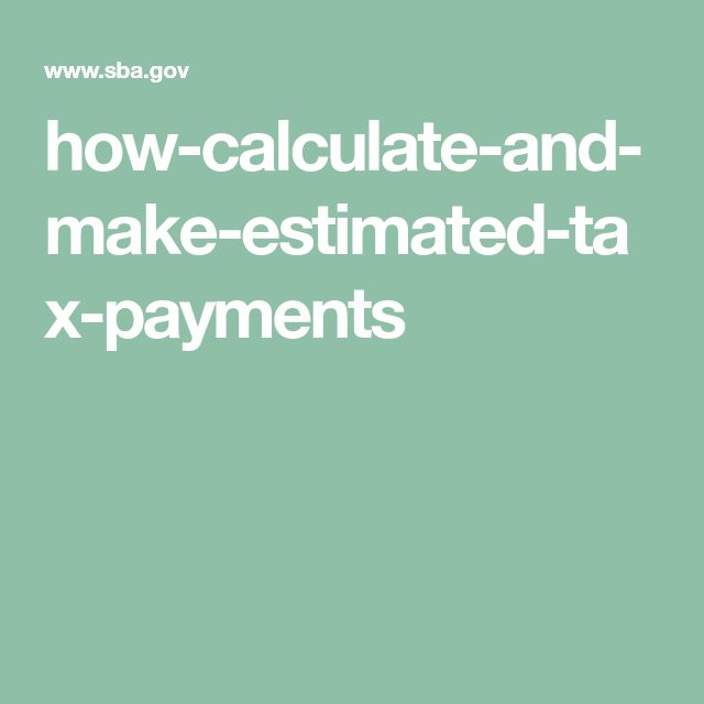 how-calculate-and-make-estimated-tax-payments