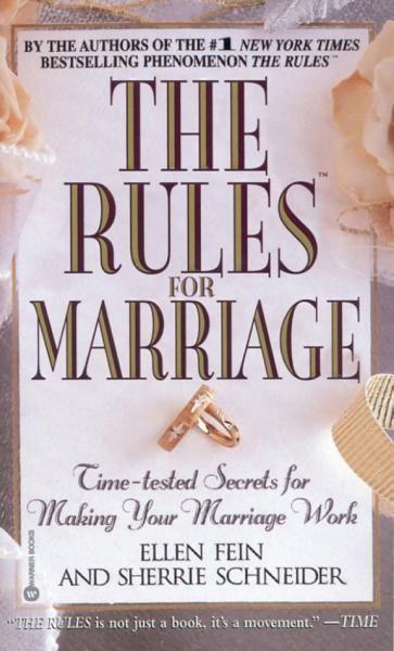 Ellen Fein Sherrie Schneider - The Rules(TM) for Marriage