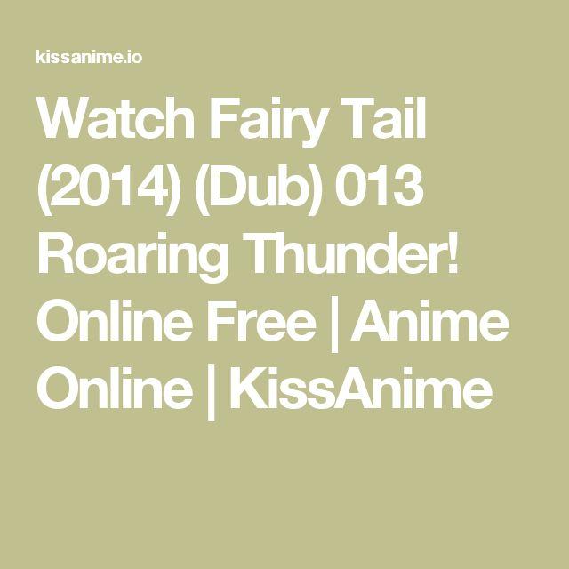 Watch Fairy Tail (2014) (Dub) 013 Roaring Thunder! Online Free | Anime Online | KissAnime