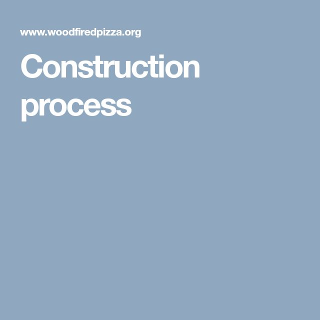 Construction process