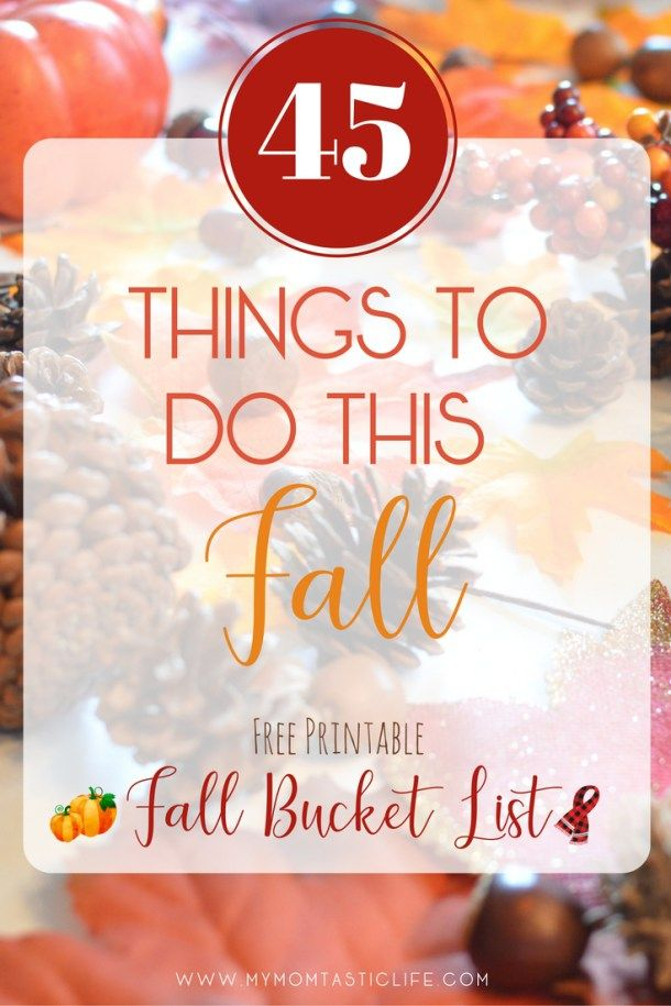 45 Things To Do This Fall - Free Fall Bucket List Printable  My Momtastic Life | Autumn Printable | Printables | 2017 | Holidays | Thanksgiving | November | Fall | Autumn Crafts