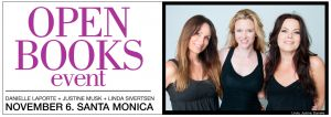 A one-day Q&A event in LA for your writing & publishing dreams, with Linda Sivertsen, Justine Musk, & me. http://www.daniellelaporte.com/open-books-event/