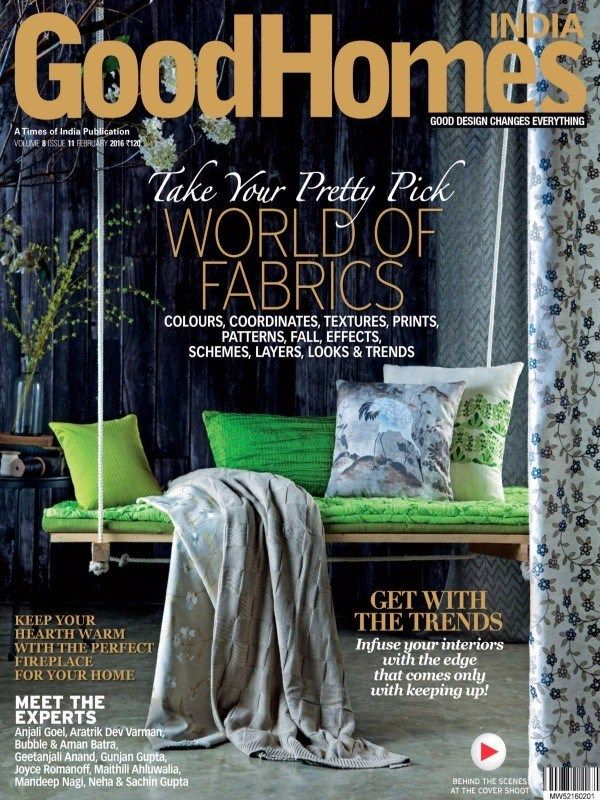 Good Homes February 2016 Issue- World of Fabrics | Get with the Trends Infuse your interiors.  #GoodHomes #Fabrics #InteriorsTrends #ebuilldin