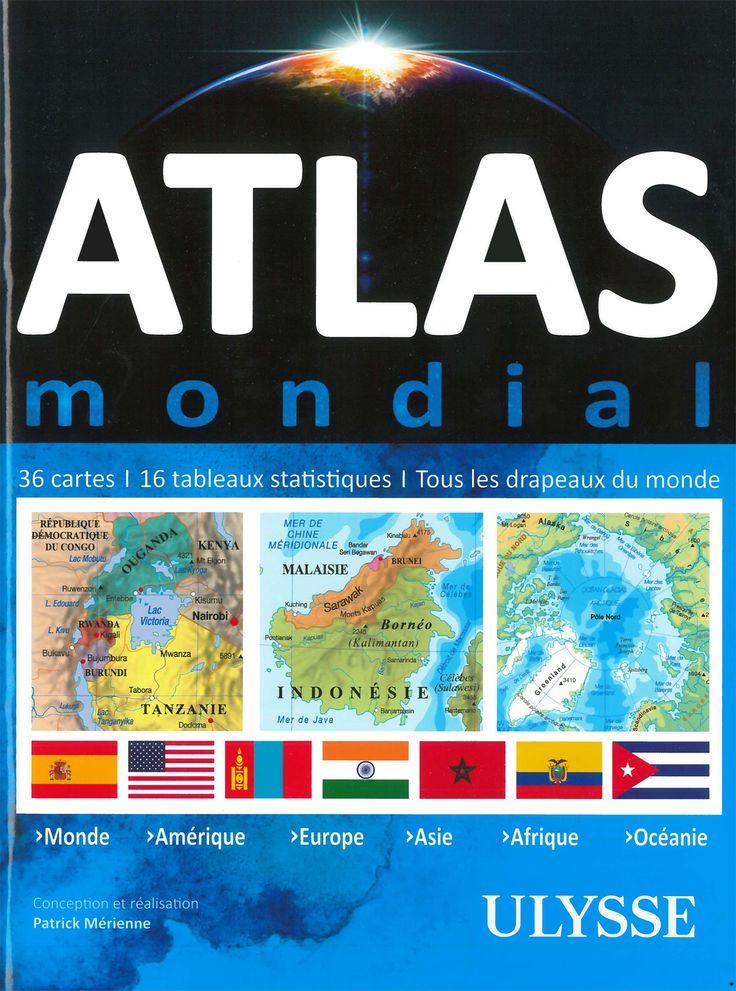 Atlas mondial - 36 cartes - 16 tableaux statistiques - Tous les drapeaux du monde - Marcus Malte - 534 pages, Couverture souple -   Référence : 00019239 #Livre #Lecture #Cadeau #Beauxlivres #Voyage #Vacances #Tourisme