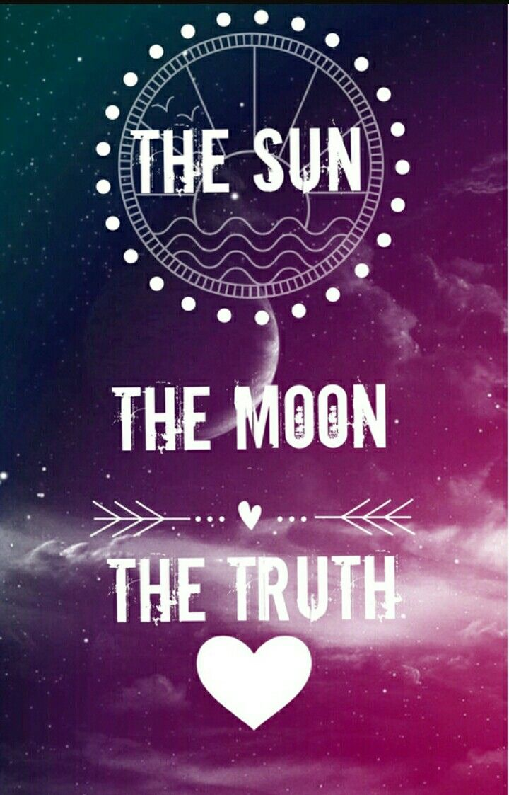 The sun the moon the truth