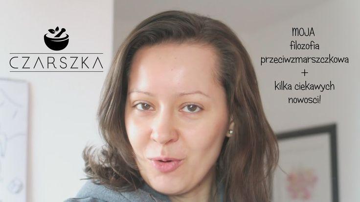 """MOJA """"filozofia"""" przeciwzmarszczkowa - Czarszka -"""
