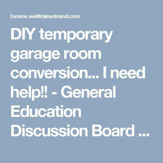 Best 25 garage room conversion ideas on pinterest for Temporary garage conversion