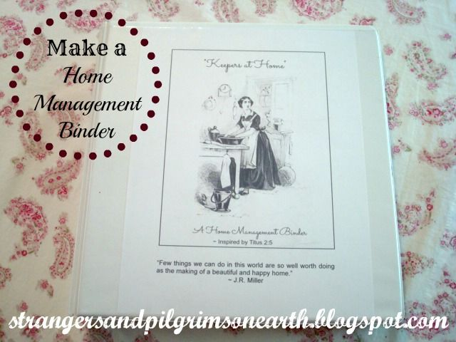 "Strangers & Pilgrims on Earth: ""Keepers at Home"" ~ Home Management Binder Printable .Get ready for next year."