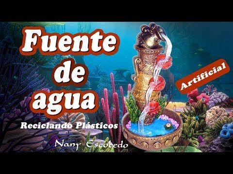 FUENTE DE AGUA ARTIFICIAL RECICLANDO PLÁSTICOS - YouTube