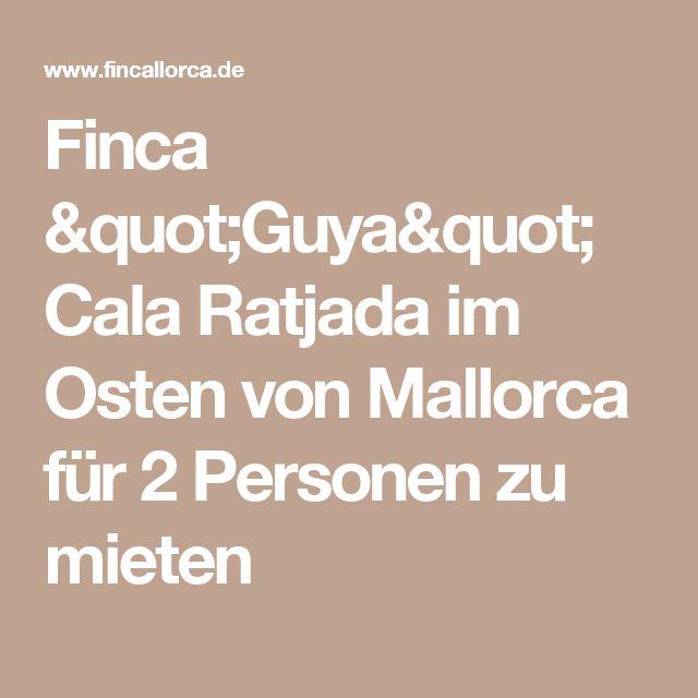 """Finca """"Guya"""" Cala Ratjada im Osten von Mallorca für 2 Personen zu mieten"""