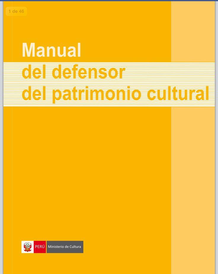 Manual del defensor del patrimonio cultural