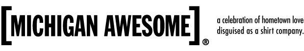 Michigan Awesome | Michigan T-shirts... pretty much amazing... want every one!