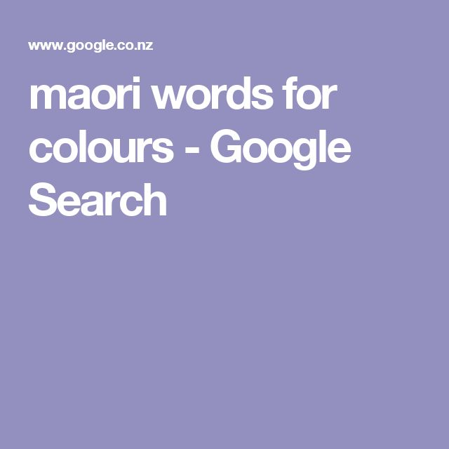 maori words for colours - Google Search