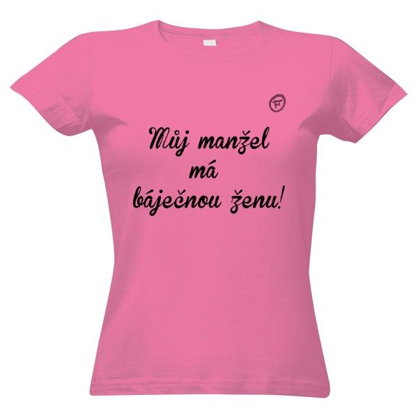 Tričko s potiskem báječná ženská