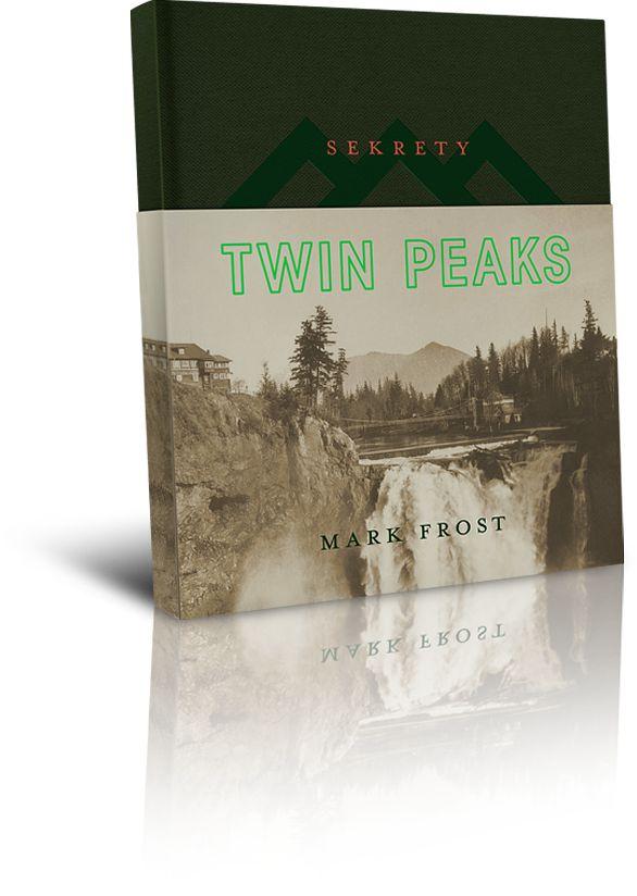 Sekrety Twin Peaks - Mark Frost     Znak 2016
