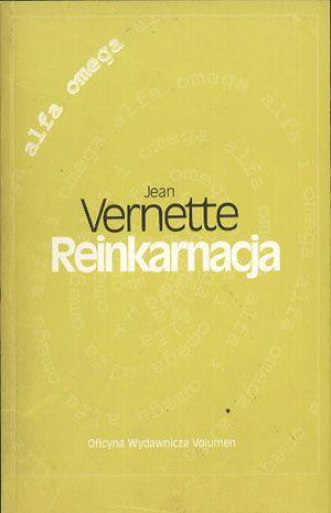 Reinkarnacja, Jean Vernette, Volumen, 1999, http://www.antykwariat.nepo.pl/reinkarnacja-jean-vernette-p-14377.html