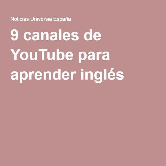 9 canales de YouTube para aprender inglés