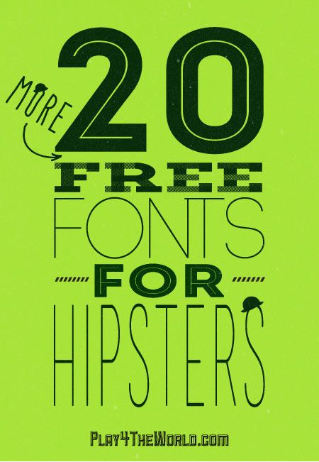 20 More Free Fonts for Hipsters #graphics #fonts