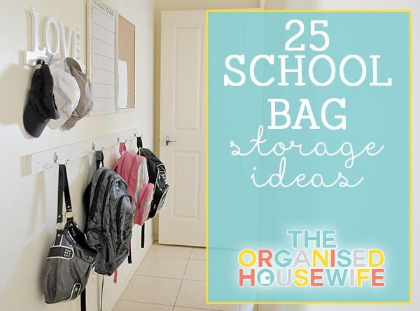 {The Organised Housewife} School Bag Nook 25 storage ideas