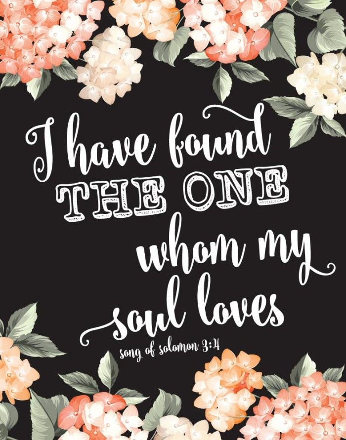 $5.00 Bible Verse Print - I have found the one my soul loves Song of Solomon 3:4  I have found the one whom my soul loves is so perfect for so many occasions. A fabulous way to say: I love you anytime! Modern and classic with a touch of romanticism. This print would be a great gift for a wedding or anniversary.  - Different size options available #bibleverse #bibleverseprint #christianart #weddinggifts #anniversarygift #christiandecor #instantdownload #ihavefoundtheone #songofsolomon
