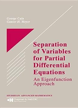 Separation Of Variables For Partial Differential Equations