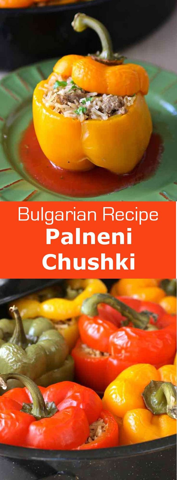 Palneni chushki is the Bulgarian version of the stuffed bell pepper recipe, a…