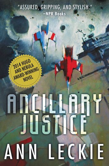 Ancillary Justice ebook by Ann Leckie