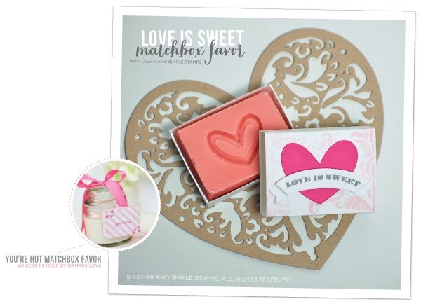 Love is Sweet Matchbox Favor | Clear and Simple Stamps | how-to on blog | Party Favor 16 Dies available in store | #csscreatewithlove