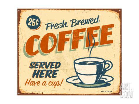 Art.fr - Reproduction d'art 'Vintage Metal Sign - Fresh Brewed Coffee' par Real Callahan