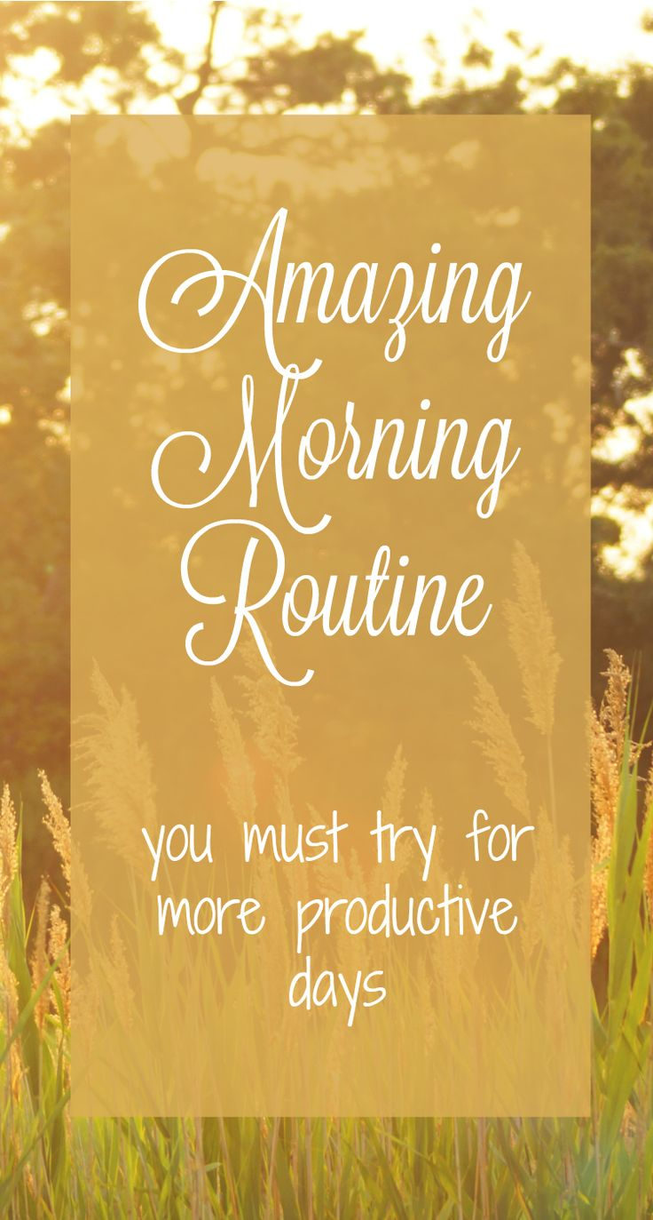 We all have problems with productivity. Try this amazing morning routine and achieve your goals!