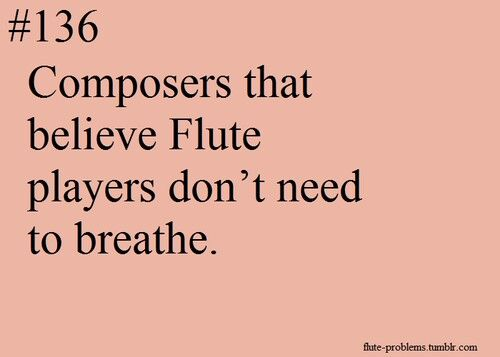 Apparently haha flute player problems