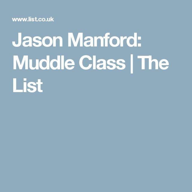 Jason Manford: Muddle Class | The List