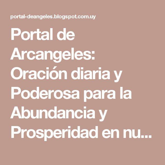 Portal de Arcangeles: Oración diaria y Poderosa para la Abundancia y Prosperidad en nuestras finanzas