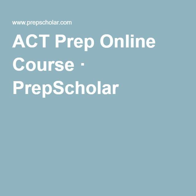 ACT Prep Online Course · PrepScholar