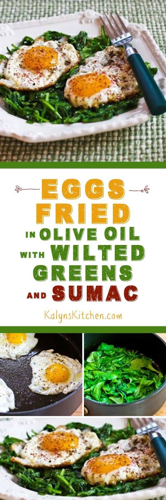 Eggs Fried in Olive Oil with Wilted Greens and Sumac are a delicious low-carb breakfast idea. [found on KalynsKitchen.com]